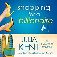 Shopping for a Billionaire (Shopping for a Billionaire, #1)