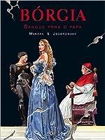 Bórgia: sangue para o papa