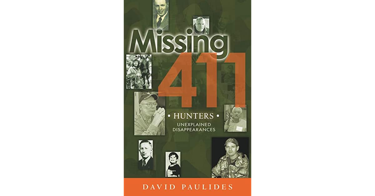 Missing 411: Hunters by David Paulides