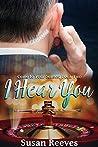 I Hear You (Come to Your Senses #2)