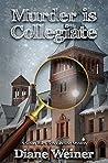 Murder is Collegiate (Susan Wiles Schoolhouse Mystery #7)