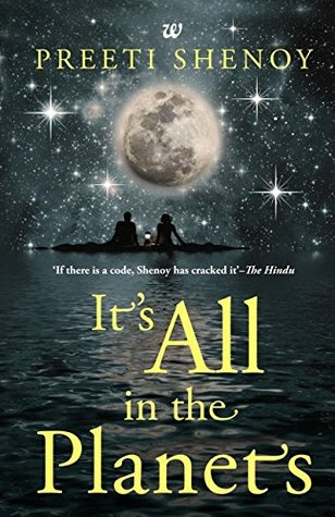 It's All in the Planets by Preeti Shenoy