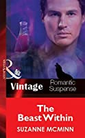 The Beast Within (Mills & Boon Vintage Romantic Suspense) (Silhouette Intimate Moments)