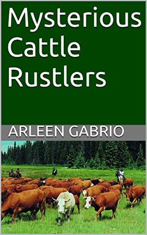 Mysterious Cattle Rustlers