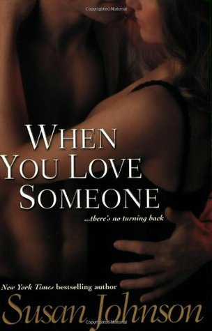 Read When You Love Someone Darley 1 By Susan Johnson