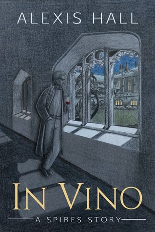 In Vino by Alexis  Hall