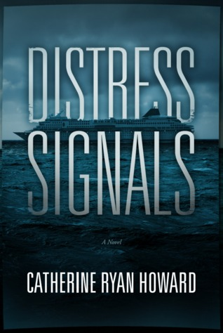 Catherine Ryan Howard: Distress Signals
