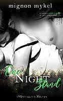One Night Stand (O'Gallagher Nights #1)