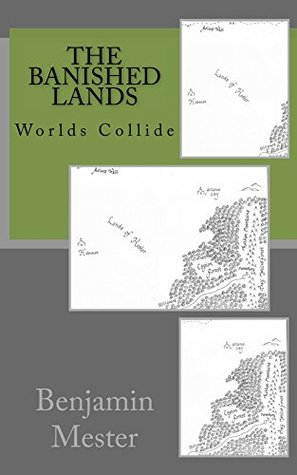 Worlds Collide (The Banished Lands #3)
