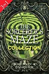The Sorcerer's Maze Collection: Three Books in One (Sorcerer's Maze #1-3)