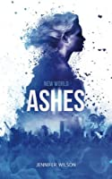 New World Ashes (New World Series #2)