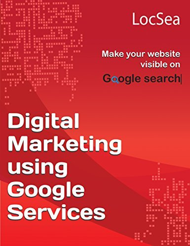 Digital Marketing using Google Services Make your website visible on Google Search