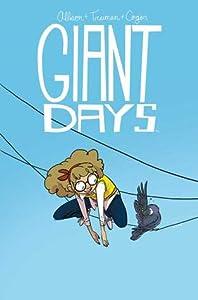 Giant Days, Vol. 3 (Giant Days, #3)