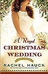 A Royal Christmas Wedding (Royal Wedding, #4)