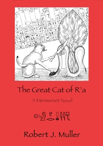 The Great Cat of R'a (Menmenet, #2)