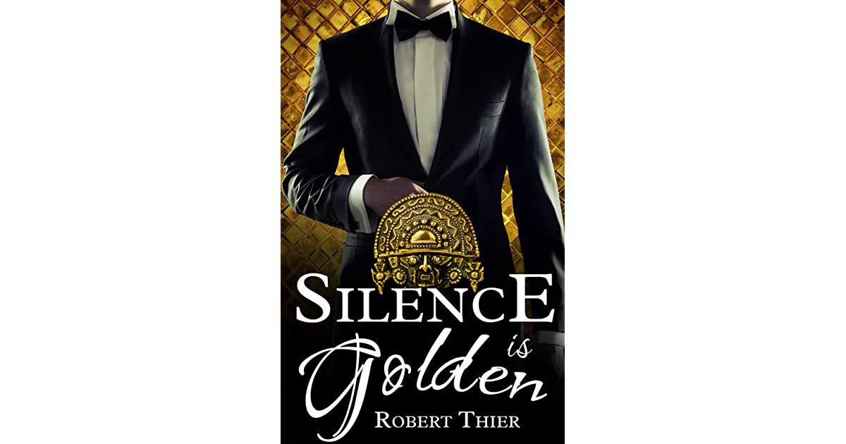 Silence Is Golden Storm And Silence 3 By Robert Thier