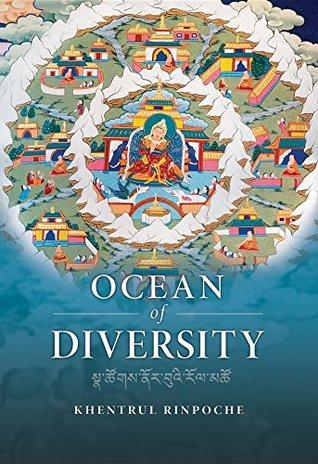 Ocean of Diversity by Shar Khentrul Jamphel Lodrö