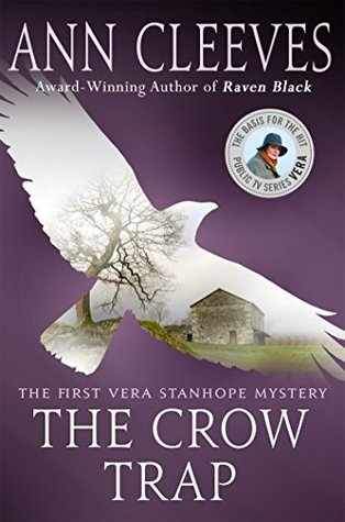 The Crow Trap (Vera Stanhope, #1) by Ann Cleeves