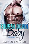 Fourth Down Baby (Ballers & Babies #4)