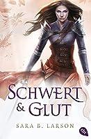 Schwert und Glut (Schwertkämpfer #2)