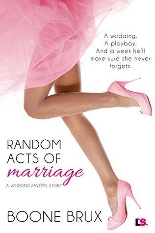 Random Acts of Marriage by Boone Brux