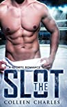 The Slot (Rochester Riot #1)