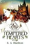 Tempered Hearts (Hearts of Valentia, #1)