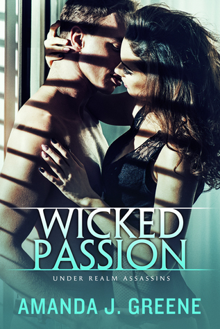 Wicked Passion (Under Realm Assassins, #3)