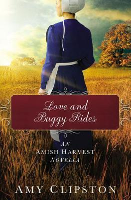 Love and Buggy Rides (Amish Harvest)