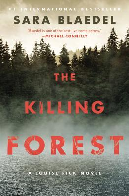 The Killing Forest (Louise Rick, #8)