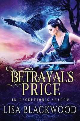 Betrayal's Price (In Deception's Shadow, #1)