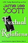 Textual Relations (Gotcha Detective Agency Mysteries #2)