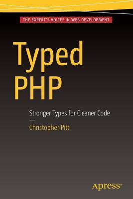 Typed PHP Stronger Types For Cleaner Code
