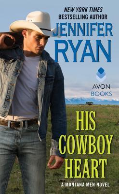 His Cowboy Heart (Montana Men, #6)