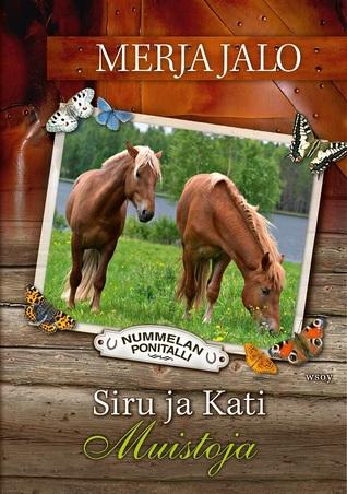 Siru ja Kati : muistoja