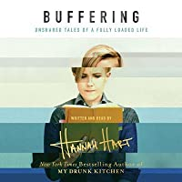 Buffering: Unshared Tales of a Fully Loaded Life