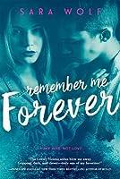 Remember Me Forever