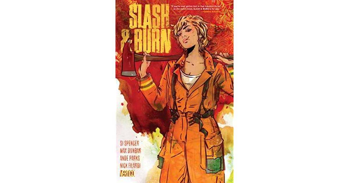 Slash Burn Volume 1 By Si Spencer