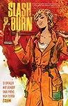 Slash & Burn, Volume 1