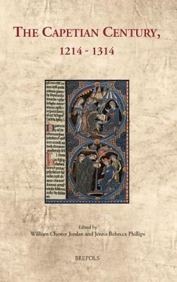 The Capetian Century, 1214 to 1314