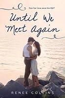 Until We Meet Again: A Romantic Beach Read