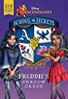 Freddie's Shadow Cards (Disney Descendants: School of Secrets, #2)