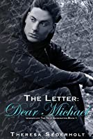The Letter: Dear Michael: Unraveled: The Next Generation Book One