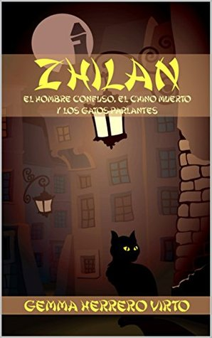 Zhilan: El hombre confuso, el chino muerto y los gatos parlantes