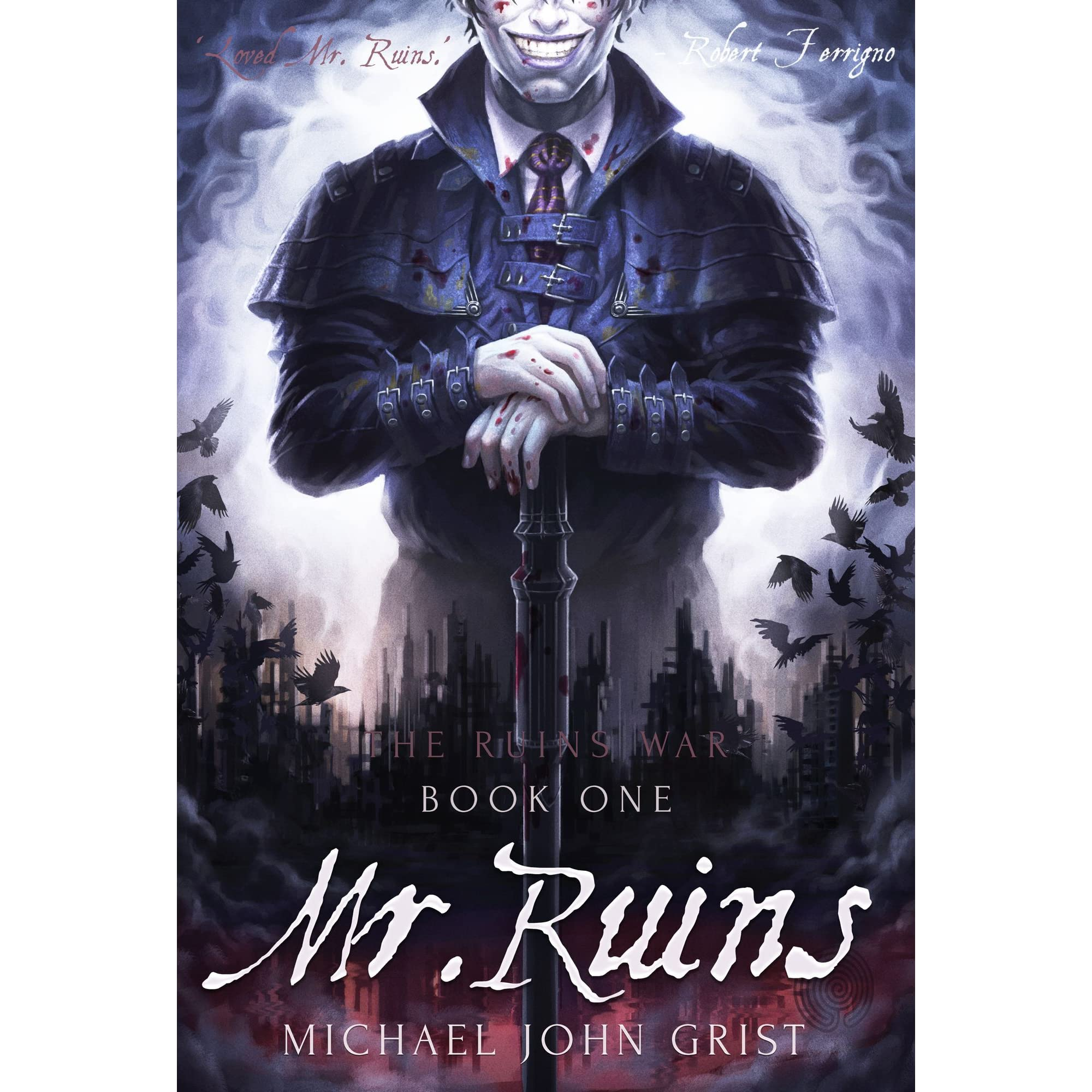 Mr Ruins (ruins War, #1) By Michael John Grist €� Reviews, Discussion,  Bookclubs, Lists