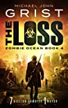 The Loss (Zombie Ocean, #4)