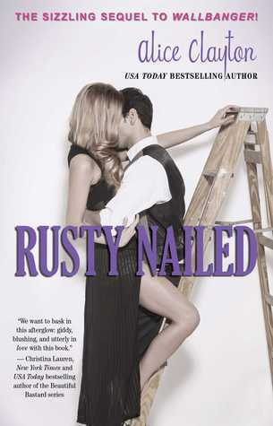 Alice Clayton - (Cocktail 2) Rusty Nailed