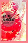 My Tall Handsome pdf book review free