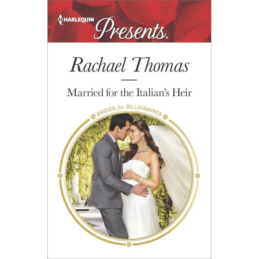Married For The Italian S Heir By Rachael Thomas