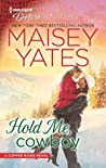 Hold Me, Cowboy (Copper Ridge: Desire, #2)